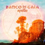 Banco De Gaia - Apollo album